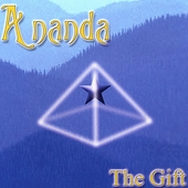 Ananda (New Age): The Gift *