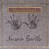 Susan Barth: Wonderland *