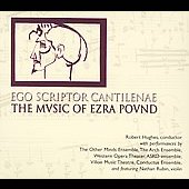 Pound: Ego Scriptor Cantilenae / Other Minds Ensemble, et al