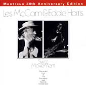 Eddie Harris/Les McCann: Swiss Movement: Montreux 30th Anniversary Edition