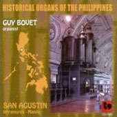 Historical Organs of the Philippines - San Agustin. Works by Heredia, Cabezon, Arauxo, Scarlatti et al.  / Guy Bovet, organ