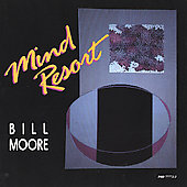 Bill Moore (New Age): Mind Resort