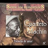 Cuarteto Machin: Desvelo de Amor [Musica Latina]
