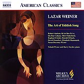 American Classics - Lazar Weiner - The Art of Yiddish Song