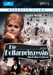 Leo Fall (1873-1925): The Dollar Princess / Tatjana Iwanow; Horst Niendorf; Gabriele Jacoby [DVD Video]