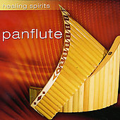 Various Artists: Healing Spirits: Panflute
