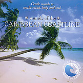 Gentle Sounds/The Sounds Of Nature: Sounds of Nature: Carribean Coastline