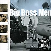 Various Artists: Big Boss Men [Blues Factory]