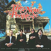 The Now People: The Last Great 20th Century Love Affair