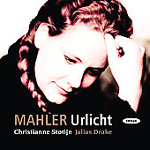 Mahler: Urlicht, etc / Christianne Stotijn, Julius Drake