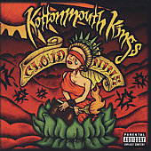 Kottonmouth Kings: Cloud Nine [PA]