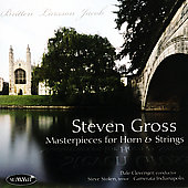 Masterpieces for Horn & Strings - Britten, etc / Gross