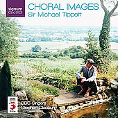 Tippett - Choral Images / Cleobury, BBC Singers