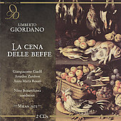 Giordano: La cena delle beffe / Bonavolont&aacute;, et al