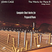 Cage: Complete Short Works for Prepared Piano / Vandré