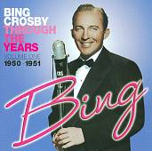Bing Crosby: Through the Years, Vol. 1: 1950-1951
