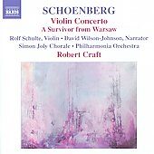 Schoenberg: Violin Concerto, A Survivor from Warsaw, etc / Craft, Schulte, Denk, Wilson-Johnson, et al