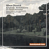 Dietrich: Symphony, Violin Concerto, etc / Rumpf, Kufferath, Neunecker, et al