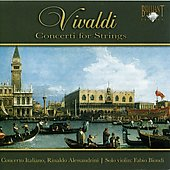 Vivaldi: Concerti for Strings / Rinaldo Alessandrini, Fabio Biondi, Concerto Italiano