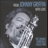 Johnny Griffin: From Johnny Griffin with Love [Box]