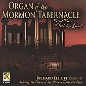 Organ of the Mormon Tabernacle - Every Time I Feel the Spirit / Richard Elliott
