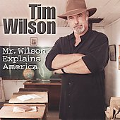 Tim Wilson: Mr. Wilson Explains America *