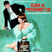 Ennio Morricone (Composer/Conductor): Ruba Al Prossimo Tuo [Original Motion Picture Soundtrack]
