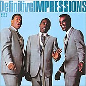 The Impressions: The Definitive Impressions [Reissue]