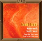 Franck and Mendelssohn: Violin Sonatas