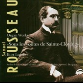 Samuel Rousseau: Sous les voutes de Sainte-Clotilde