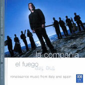 El Fuego: Renaissance Music from Italy & Spain