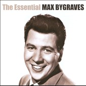 Max Bygraves: The  Essential Max Bygraves