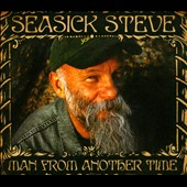 Seasick Steve: Man from Another Time [Digipak]