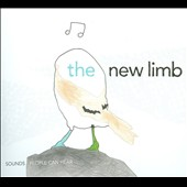 The New Limb: Sounds People Can Hear [Digipak]