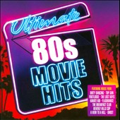 Various Artists: Ultimate 80's Movie Hits
