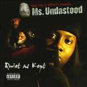 Ms. Undastood: Quiet as Kept [PA]