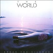 The World (New Wave): Break the Silence