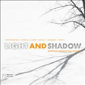 Light and Shadow / Modern works for orchestra