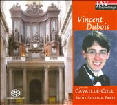 Vincent Dubois Plays Cavaillé-Coll at Saint-Sulpice, Paris