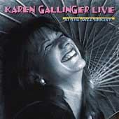 Karen Gallinger: Live at the Jazz Bakery