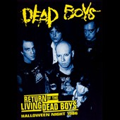 Dead Boys: Return of the Living Dead Boys: Halloween Night 1986 [Video] *