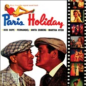 Original Soundtrack: Paris Holiday [Original Motion Picture Soundtrack]