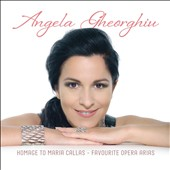 Homage to Maria Callas / Soprano Angela Gheorghiu
