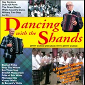 Jimmy Shand/Jimmy Shand Jr.: Dancing With the Shands