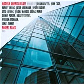 Modern American Bass / Robert Black, Joseph Iadone, Halsey Stevens, Quincy Porter, Jerome Moross