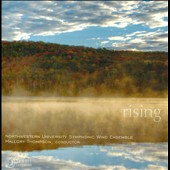 Rising: Copland, Schwantner, Whitacre, Maslanka / NWSWE