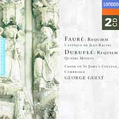 Faur&eacute;, Durufl&eacute;: Requiem, etc / Guest, St John's College