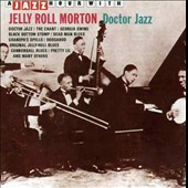 Jelly Roll Morton: Doctor Jazz [Jazz Hour]