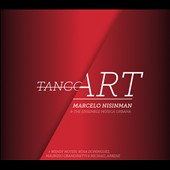 The Ensemble Musica Urbana/Marcelo Nisinman: Tango Art