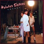 The Pointer Sisters: Energy [Bonus Tracks]